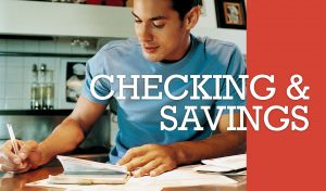 Student Checking and Savings Accounts
