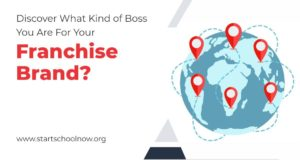 Discover What Kind of Boss You Are For Your Franchise Brand?